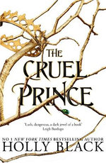 The Cruel Prince : Folk of the Air