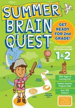 Summer Brain Quest: Between Grades 1 And 2