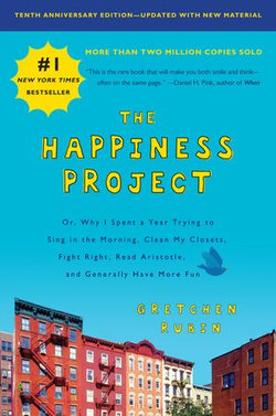 The Happiness Project, Tenth Anniversary Edition