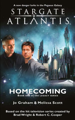 STARGATE ATLANTIS Homecoming (Legacy book 1)
