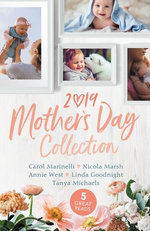 Mother's Day Collection 2019/The Doctor's Outback Baby/Impossibly Pregnant/Forgotten Mistress, Secret Love-Child/Winning the Single Mum's