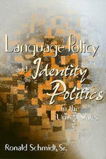 Language Policy & Identity In The U.S.
