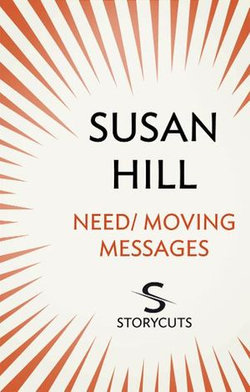 Need / Moving Messages (Storycuts)