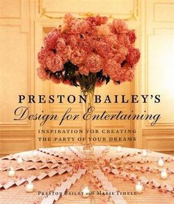 Preston Bailey's Design For Entertaining