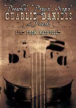 Preachin' Prayin' Singin' With Charlie Daniels & F