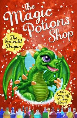 The Magic Potions Shop: The Emerald Dragon