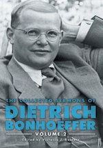The Collected Sermons of Dietrich Boneffer