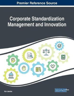 Managing Corporate Standardization and Meeting Growing Economic Demands