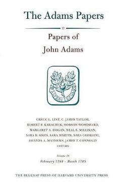 Papers of John Adams, Volume 16