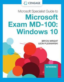 Microsoft 365 Modern Desktop Administrator Guide to Exam MD-100