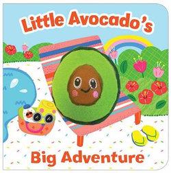 Little Avocados Big Adventure