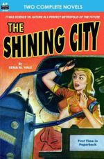 SHINING CITY, the and the RED PLANET