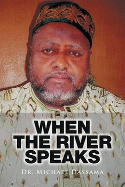 When the River Speaks