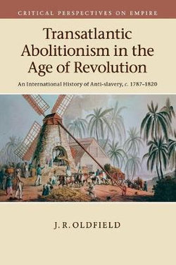 Transatlantic Abolitionism in the Age of Revolution