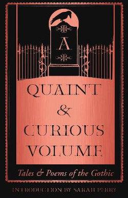 A Quaint and Curious Volume