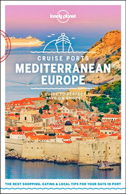 Lonely Planet: Cruise Ports Mediterranean Europe