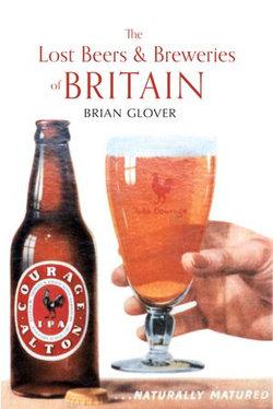 The Lost Beers & Breweries of Britain