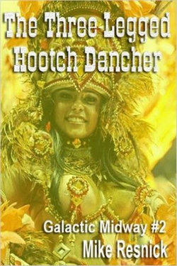 The Three-Legged Hootch Dancer
