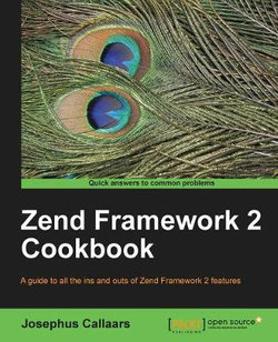 Zend Framework 2 Cookbook