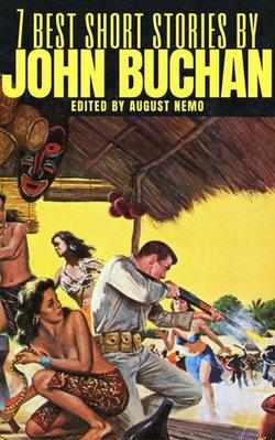 7 best short stories by John Buchan
