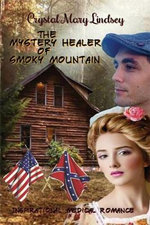 The Mystery Healer of Smoky Mountain