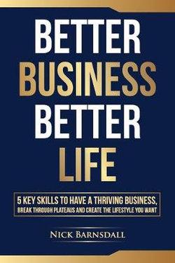 Better Business Better Life