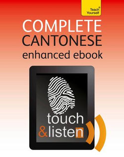 Complete Cantonese: Teach Yourself (New edition)