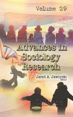 Advances in Sociology Research. Volume 29