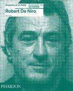 Robert De Niro: Anatomy of an Actor