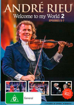 Andre Rieu: Welcome To My World 2 (Episodes 5-7)