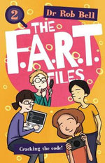 The F.A.R.T. Files