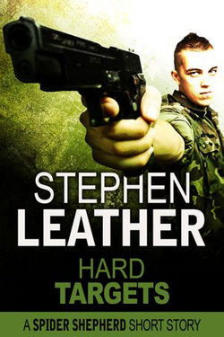 Hard Targets (A Spider Shepherd Short Story)
