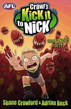 Crawf's Kick it to Nick: The Fanged Footys