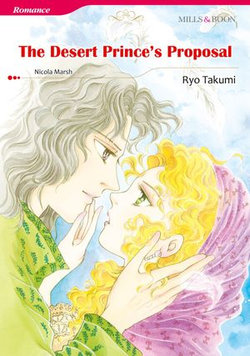 THE DESERT PRINCE'S PROPOSAL (Mills & Boon Comics)