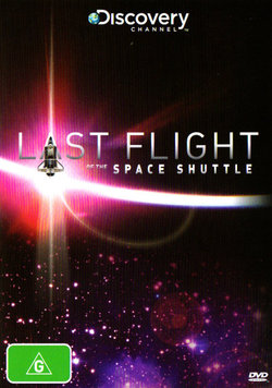 Last Flight of the Space Shuttle (Discovery Channel)
