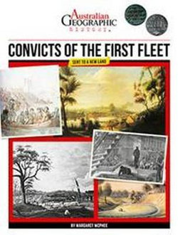 Australian Geographic History: Convicts of the First Fleet