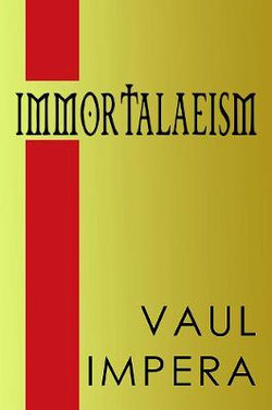 Immortalaeism