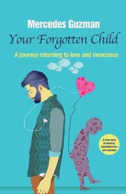 Your Forgotten Inner Child
