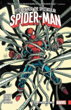 Peter Parker: The Spectacular Spider-man Vol. 4 - Coming Home