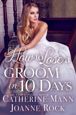 How to Lose a Groom in 10 Days