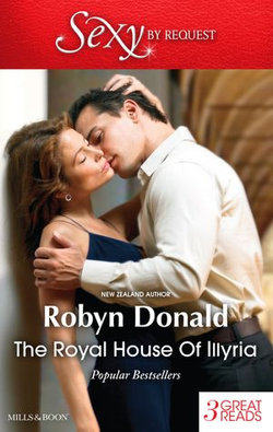 The Royal House Of Illyria/By Royal Demand/The Rich Man's Royal Mistress/The Prince's Convenient Bride