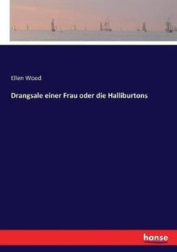 Drangsale einer Frau oder die Halliburtons
