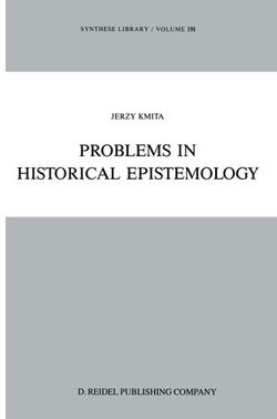 Problems in Historical Epistemology