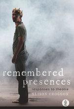 Remembered Presences