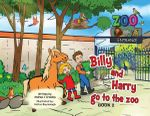 Billy and Harry Go to the Zoo