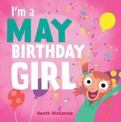 I'm a May Birthday Girl