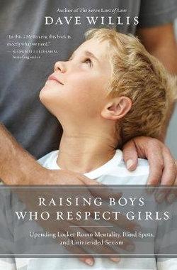 Raising Boys Who Respect Girls