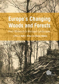 Europe's Changing Woods and Forests