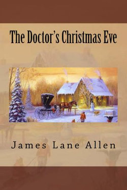 The Doctor's Christmas Eve (Illustrated Edition)