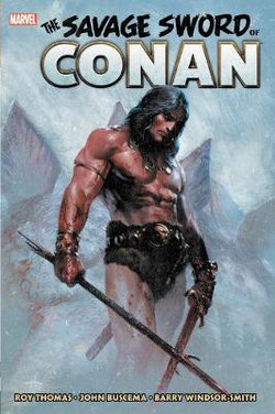 Savage Sword Of Conan: The Original Marvel Years Omnibus Vol. 1